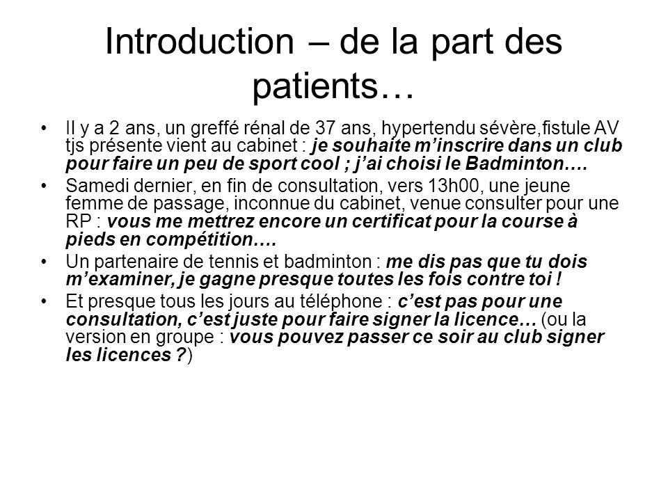 Introduction – de la part des patients…