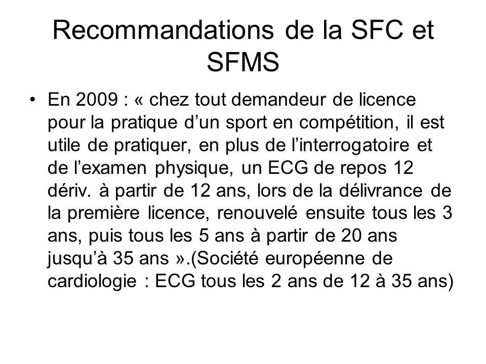 Recommandations de la SFC et SFMS