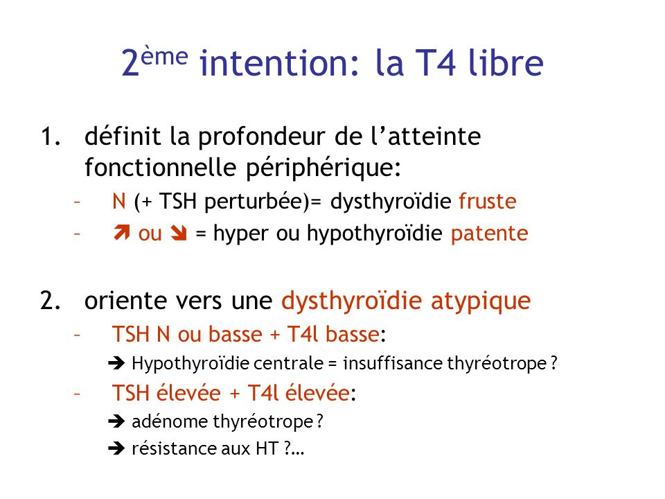 2ème intention: la T4 libre