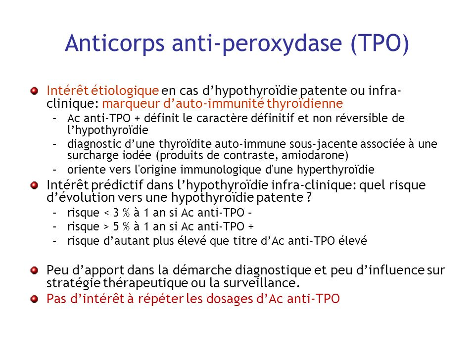 Anticorps anti-peroxydase (TPO)