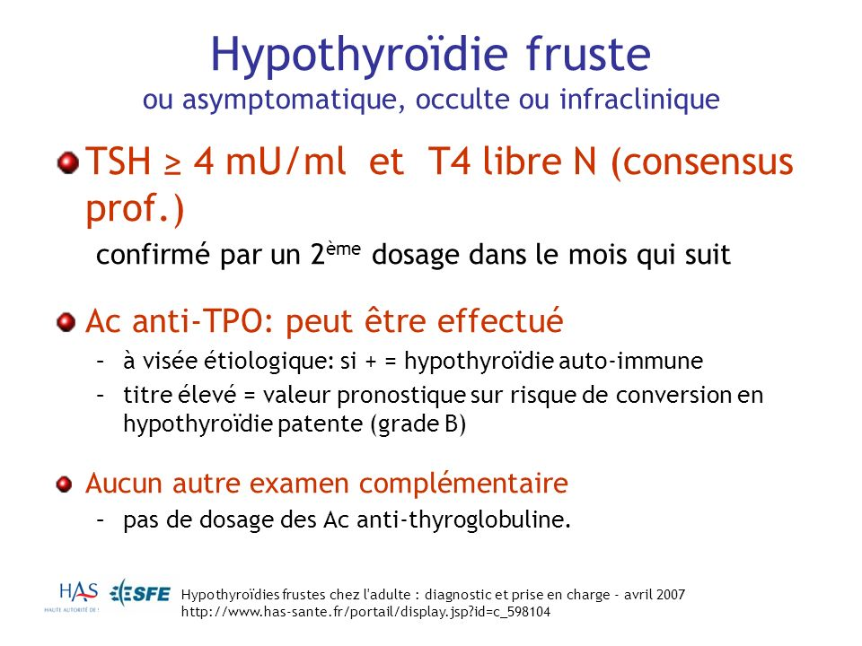 Hypothyroïdie fruste ou asymptomatique, occulte ou infraclinique