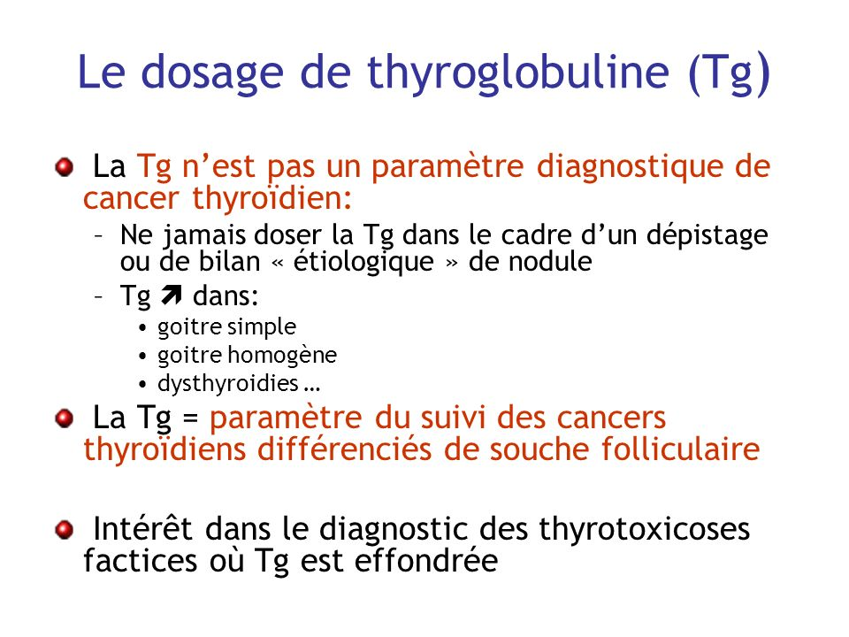Le dosage de thyroglobuline (Tg)