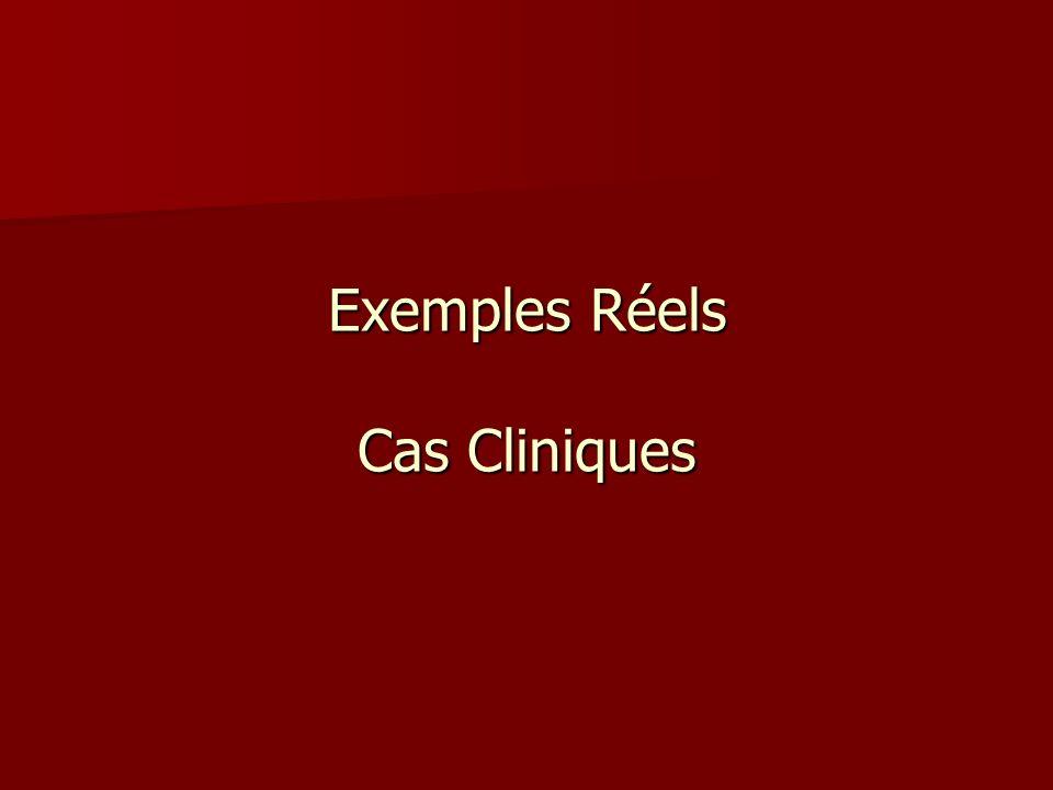 Exemples Réels Cas Cliniques