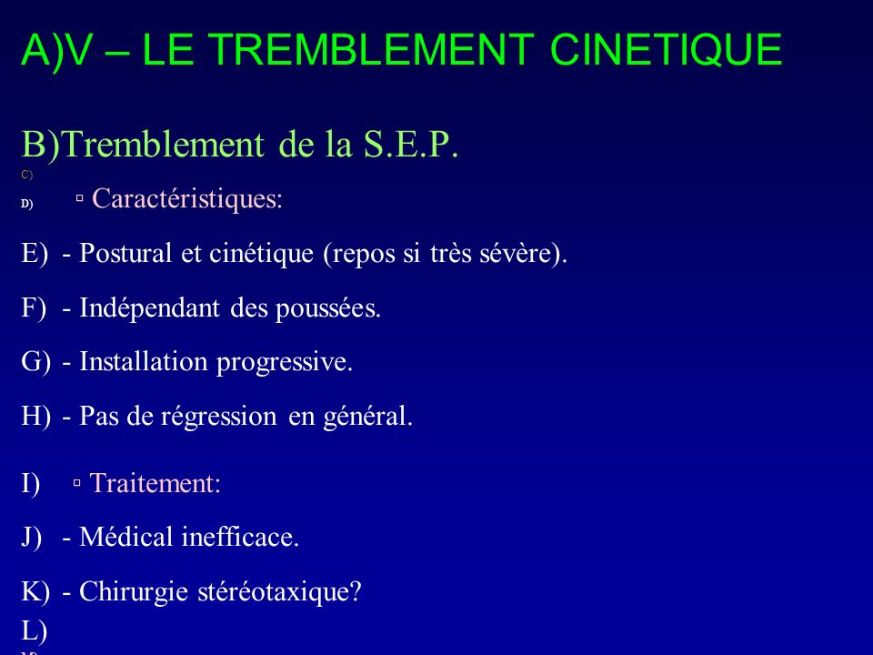 V – LE TREMBLEMENT CINETIQUE