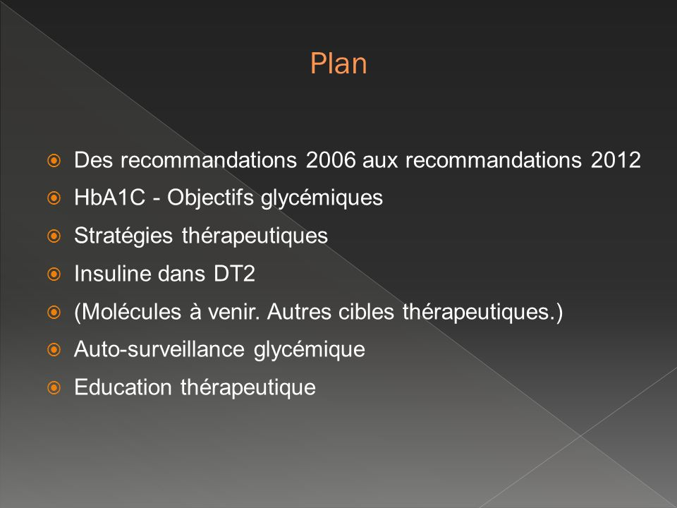 Plan Des recommandations 2006 aux recommandations 2012