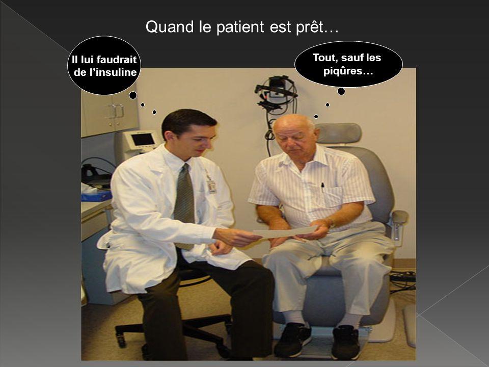 Quand le patient est prêt…