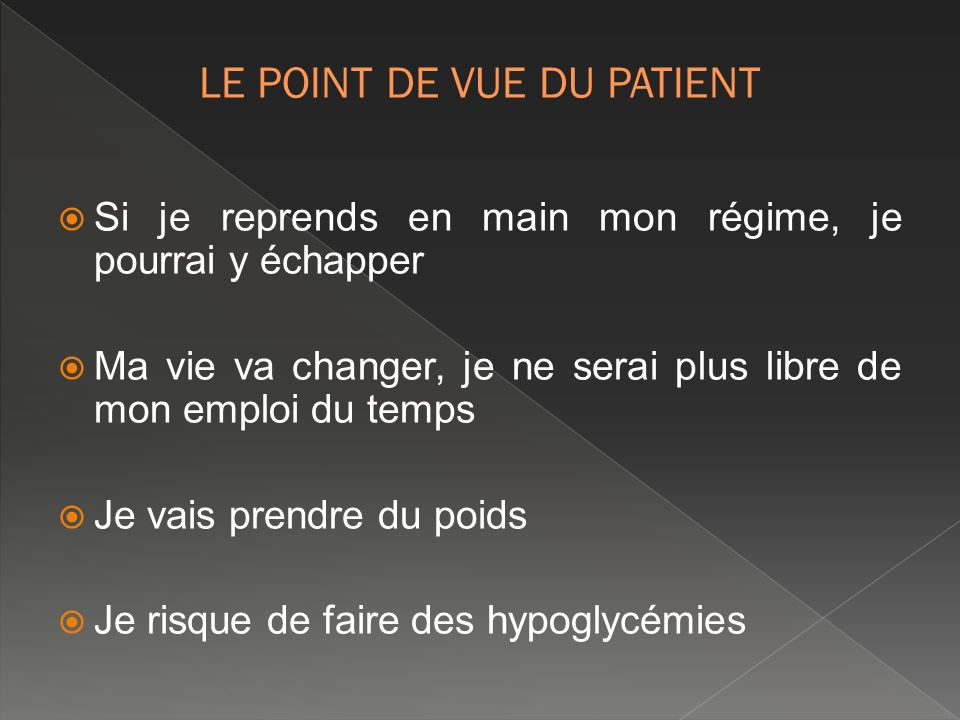 LE POINT DE VUE DU PATIENT