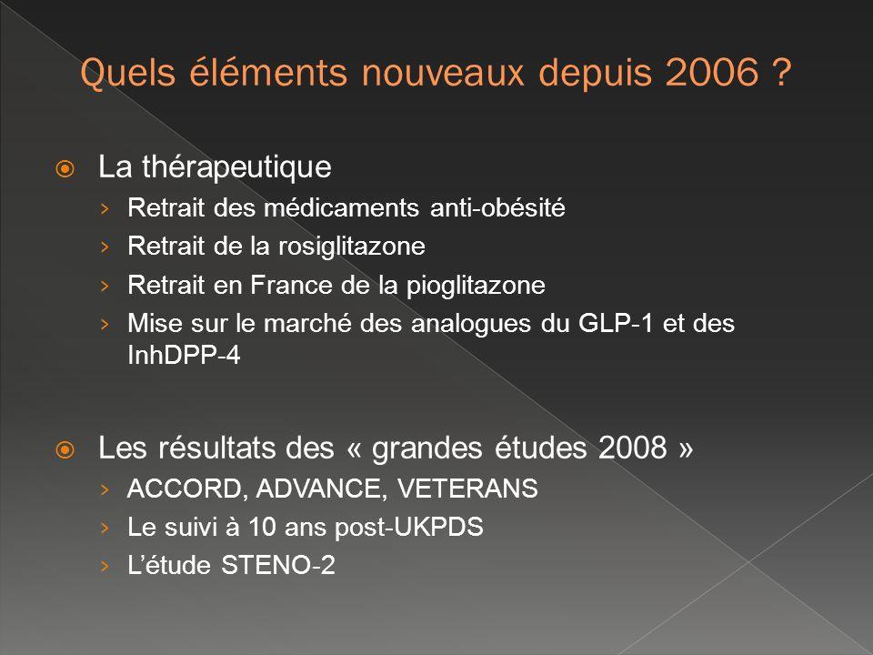 Quels éléments nouveaux depuis 2006