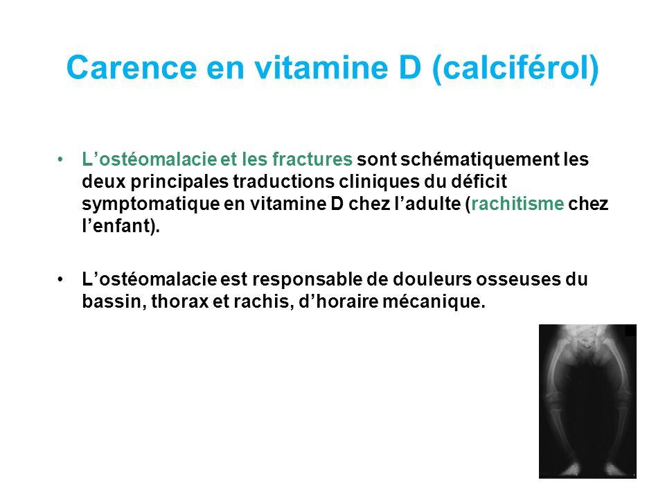 Carence en vitamine D (calciférol)