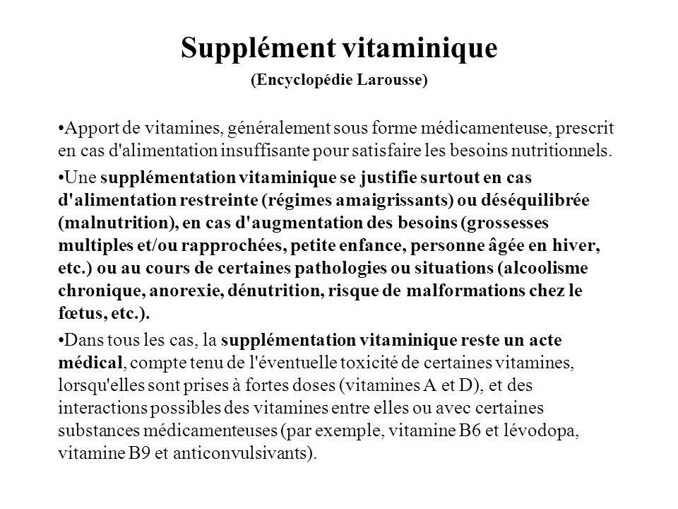 Supplément vitaminique (Encyclopédie Larousse)