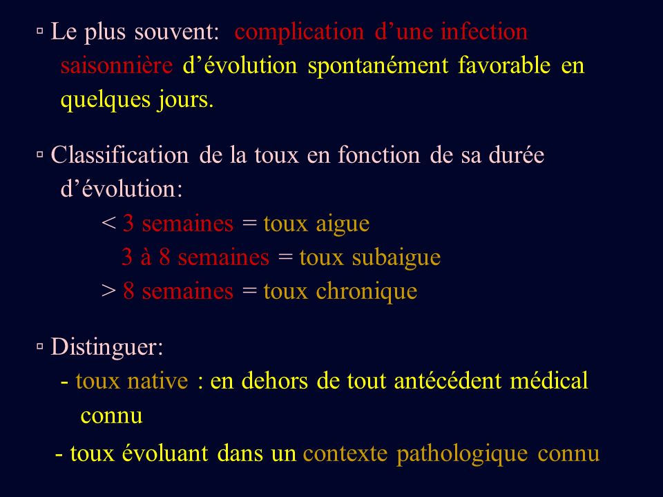 ▫ Le plus souvent: complication d'une infection