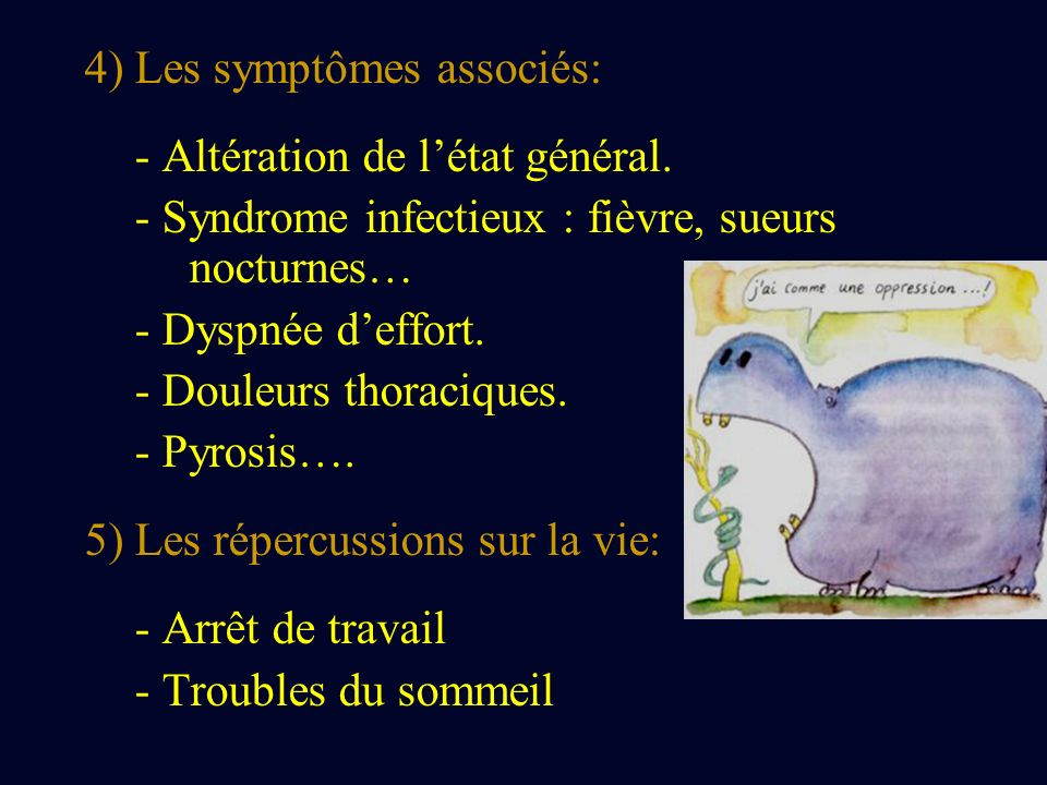 4) Les symptômes associés: