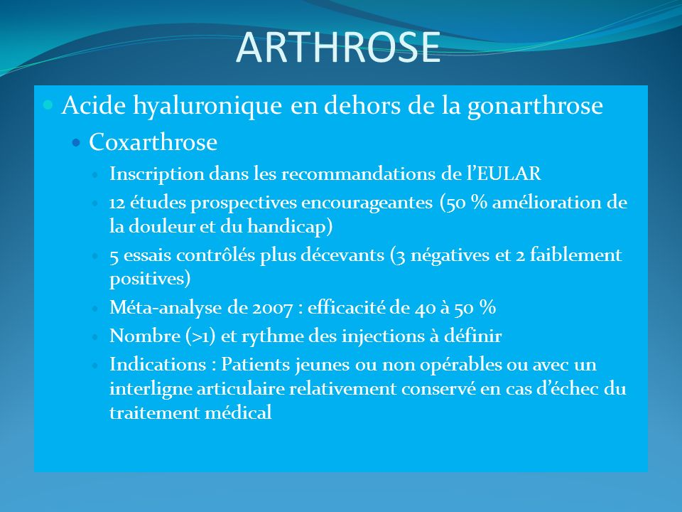 ARTHROSE Acide hyaluronique en dehors de la gonarthrose Coxarthrose