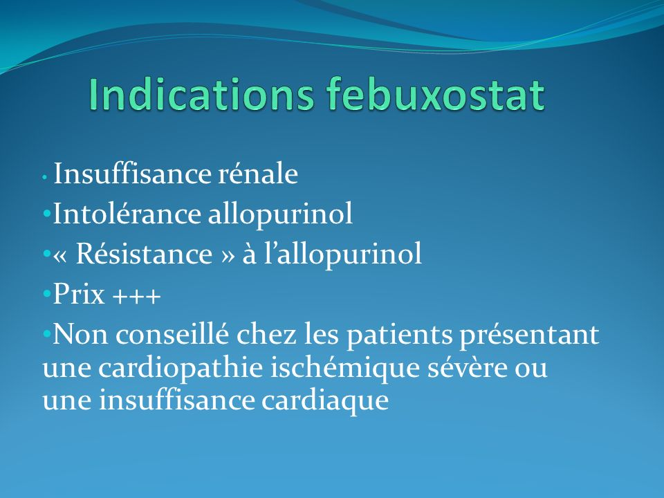 Indications febuxostat