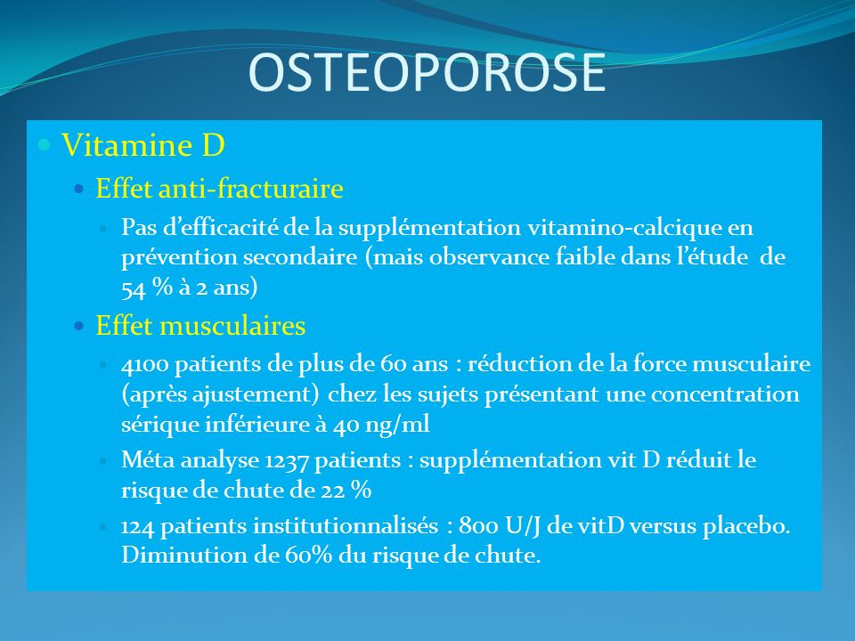 OSTEOPOROSE Vitamine D Effet anti-fracturaire Effet musculaires
