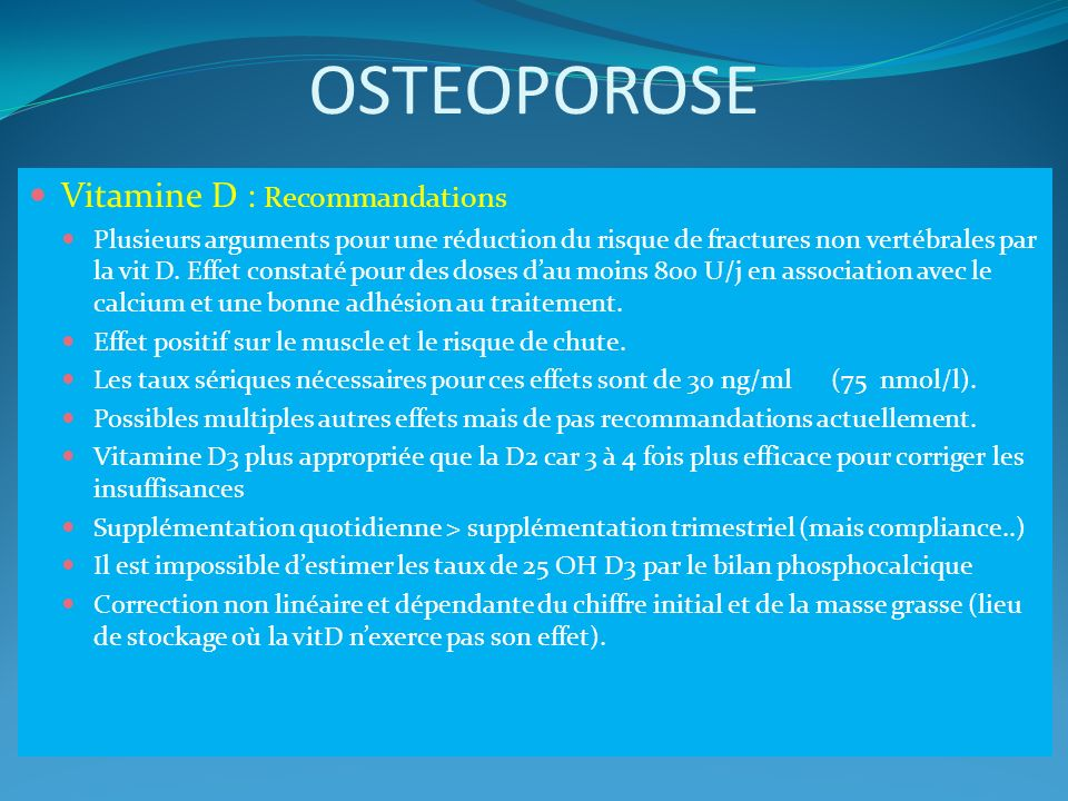 OSTEOPOROSE Vitamine D : Recommandations