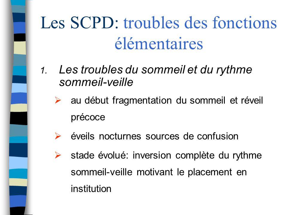Les SCPD: troubles des fonctions élémentaires