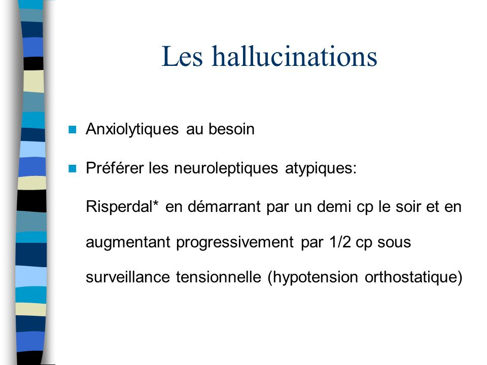 Les hallucinations Anxiolytiques au besoin