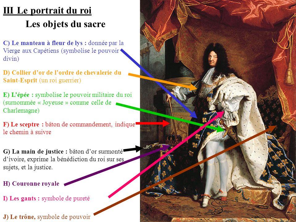 III Le portrait du roi Les objets du sacre