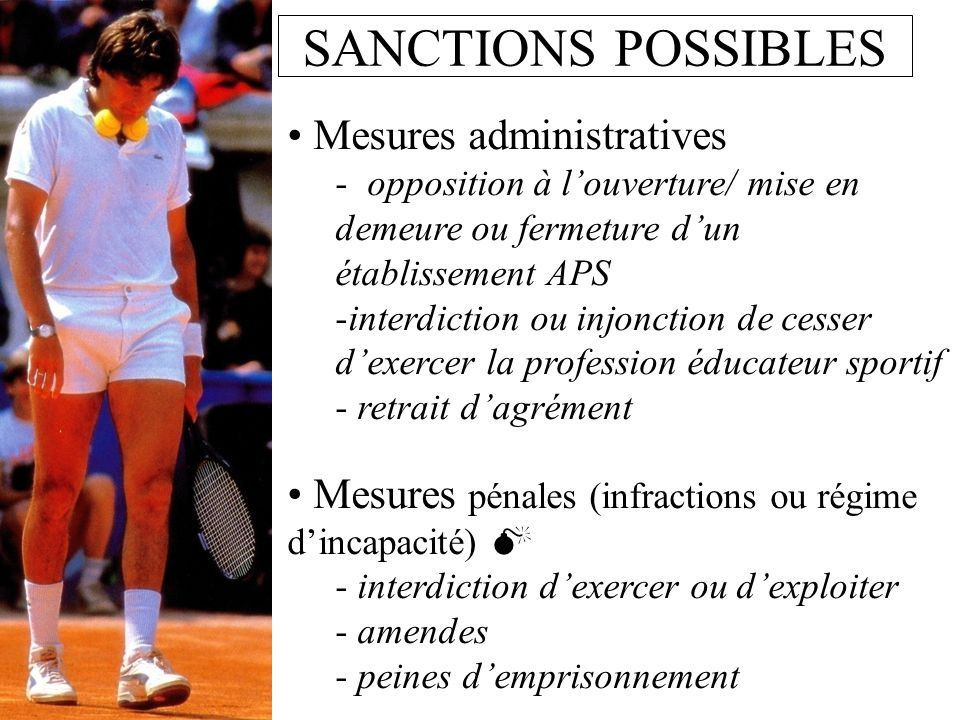 SANCTIONS POSSIBLES Mesures administratives