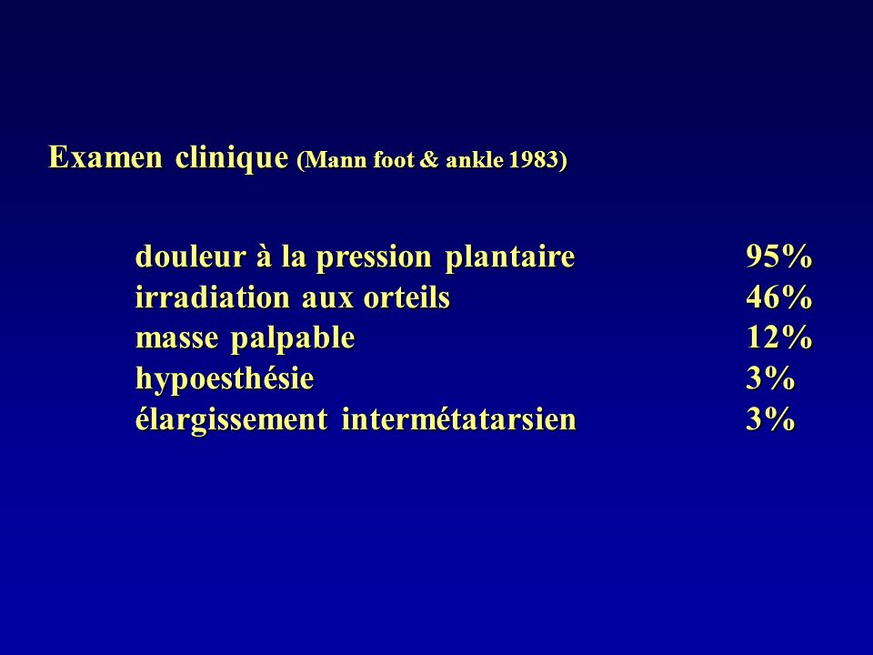 Examen clinique (Mann foot & ankle 1983)