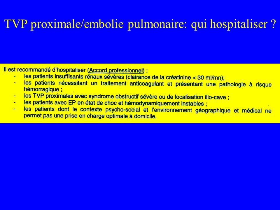 TVP proximale/embolie pulmonaire: qui hospitaliser