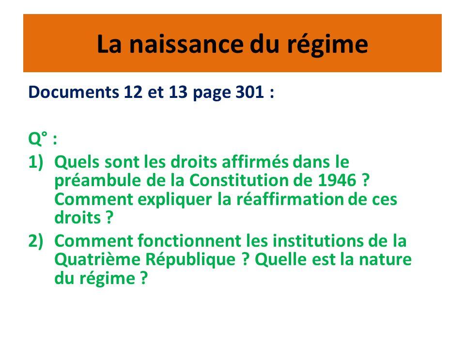 La naissance du régime Documents 12 et 13 page 301 : Q° :
