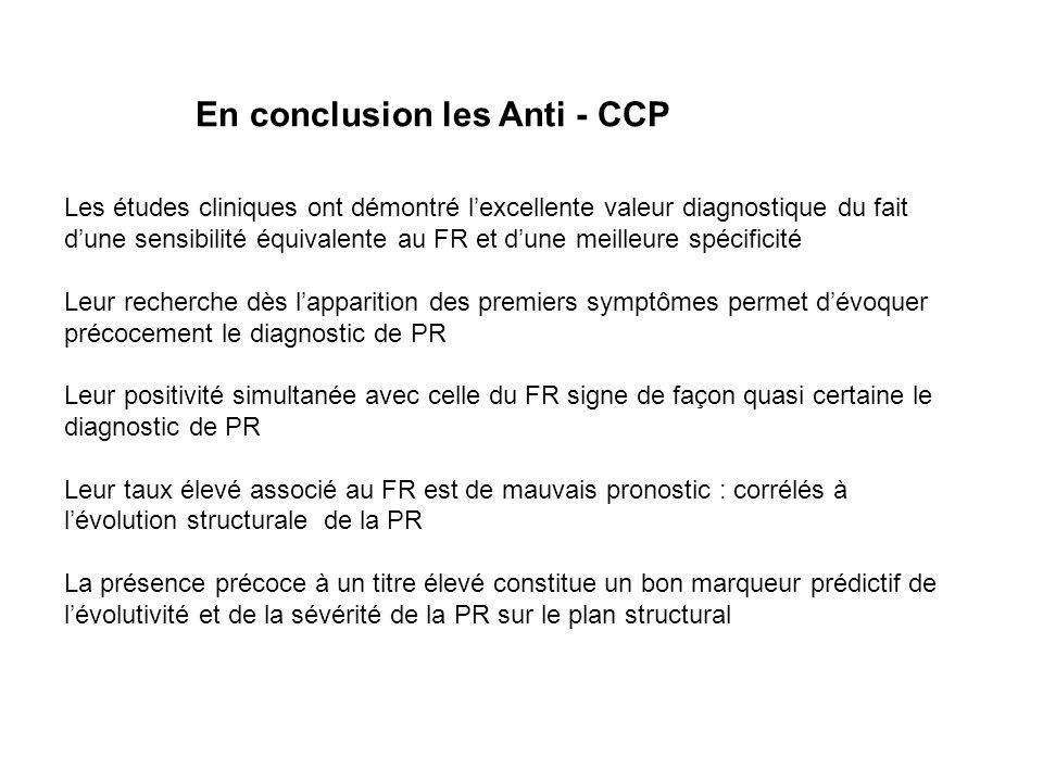 En conclusion les Anti - CCP