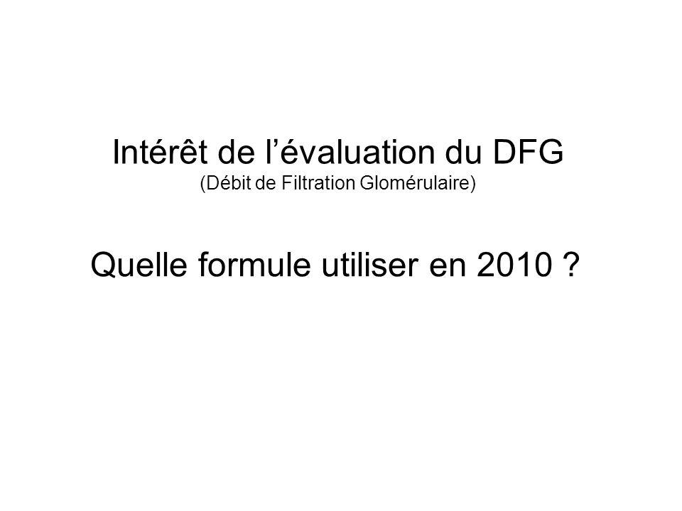 Intérêt de l'évaluation du DFG
