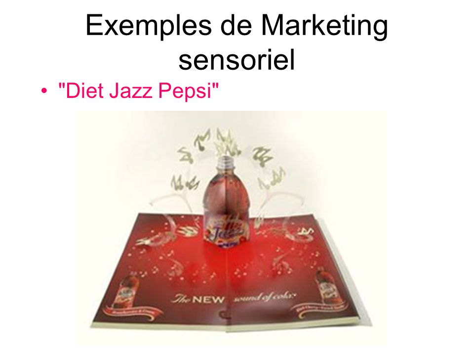 Exemples de Marketing sensoriel