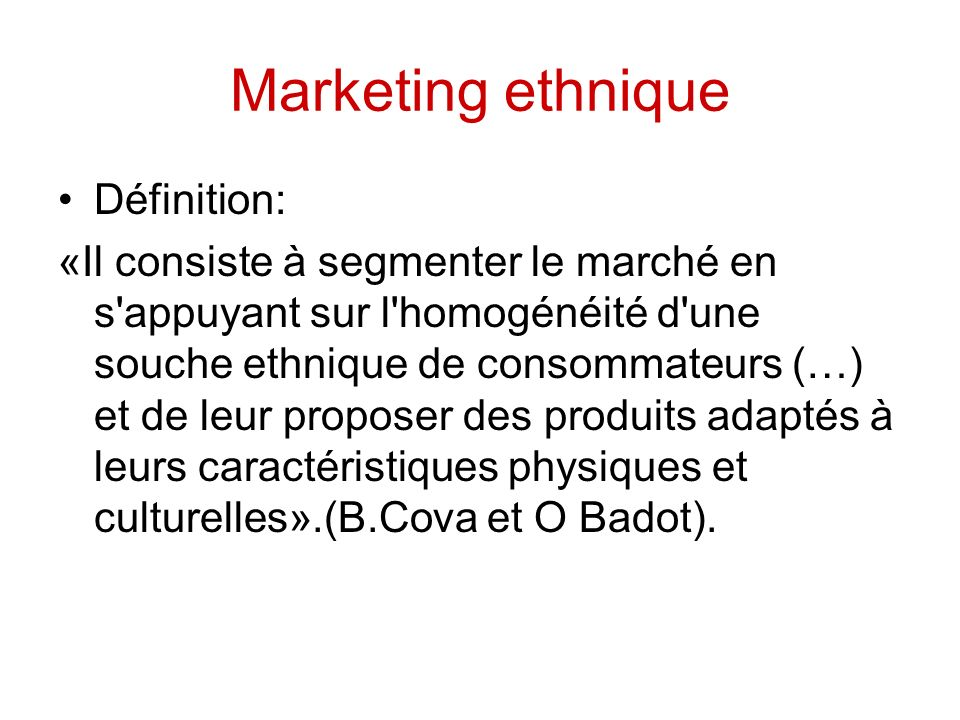 Marketing ethnique Définition: