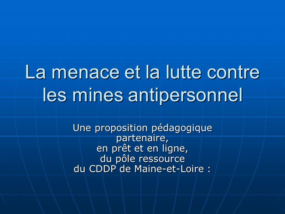 La menace et la lutte contre les mines antipersonnel
