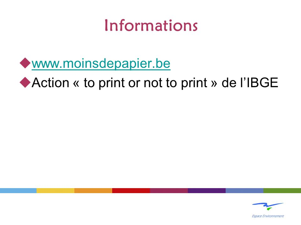 Informations www.moinsdepapier.be