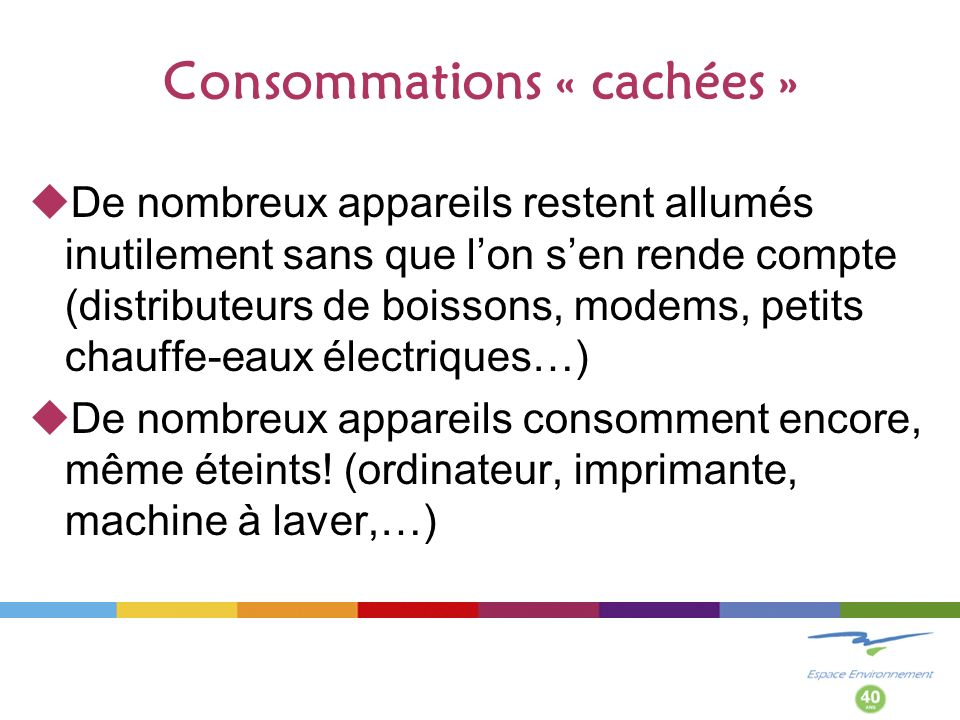 Consommations « cachées »