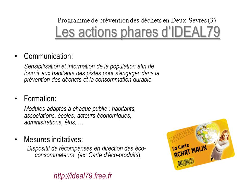 Les actions phares d'IDEAL79