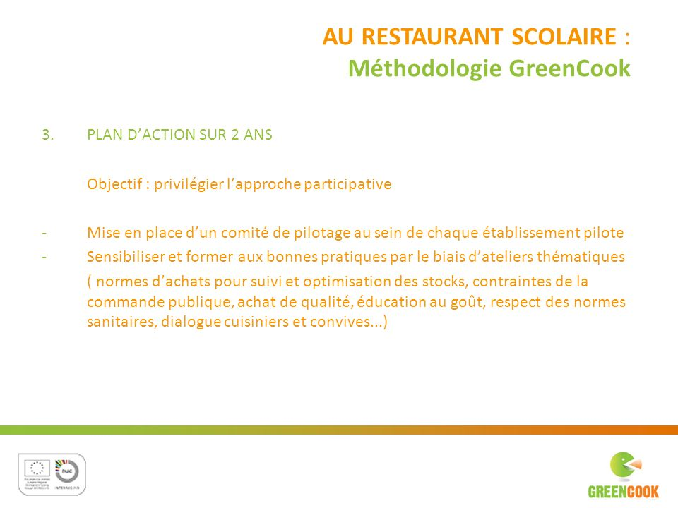 AU RESTAURANT SCOLAIRE : Méthodologie GreenCook
