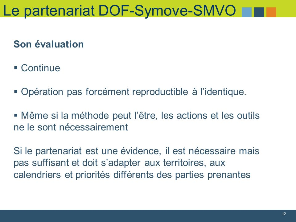 Le partenariat DOF-Symove-SMVO