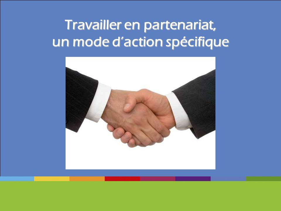 Travailler en partenariat, un mode d'action spécifique