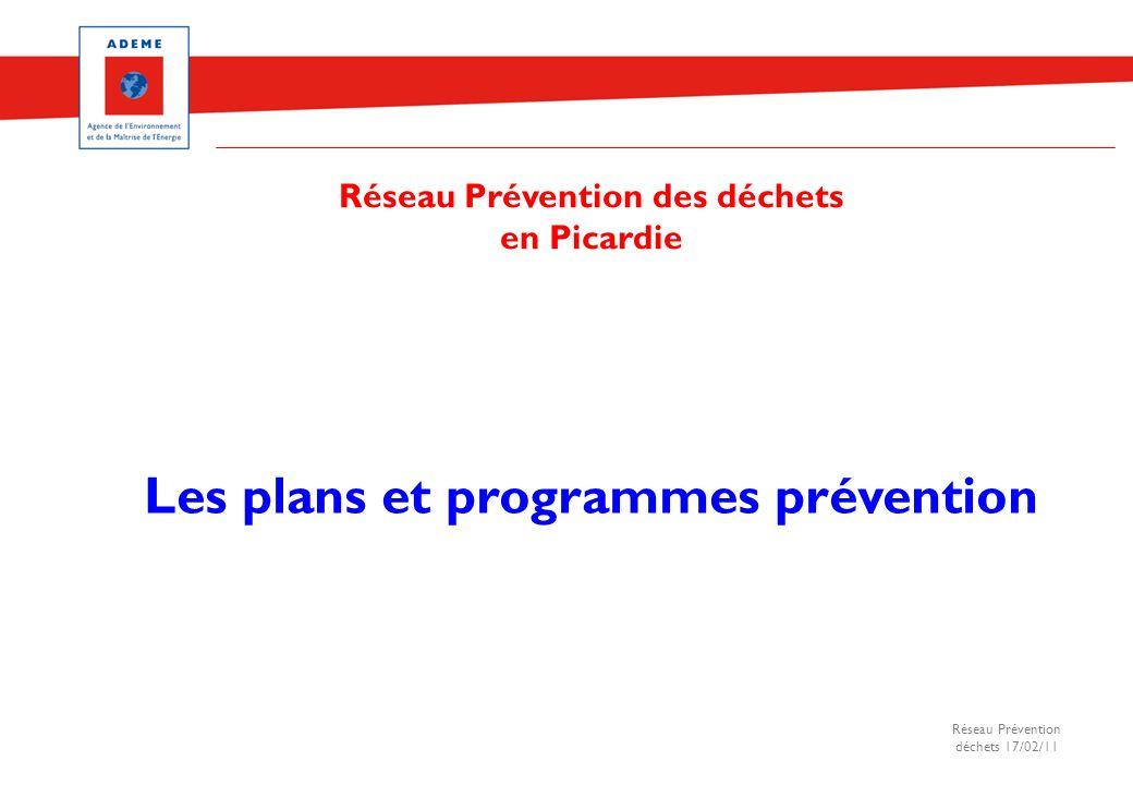 Réseau Prévention des déchets Les plans et programmes prévention