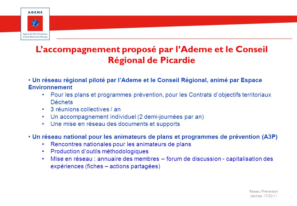 L'accompagnement proposé par l'Ademe et le Conseil Régional de Picardie
