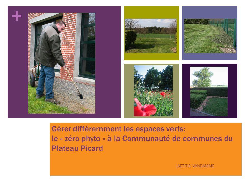 Gérer différemment les espaces verts: le « zéro phyto » à la Communauté de communes du Plateau Picard
