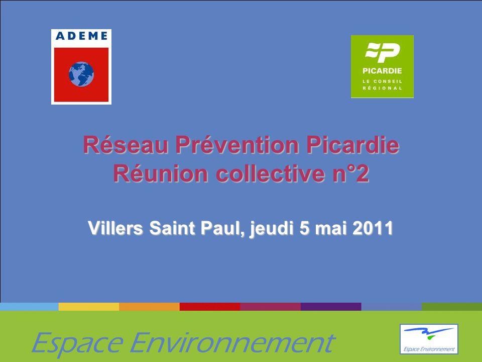 Réseau Prévention Picardie Réunion collective n°2 Villers Saint Paul, jeudi 5 mai 2011