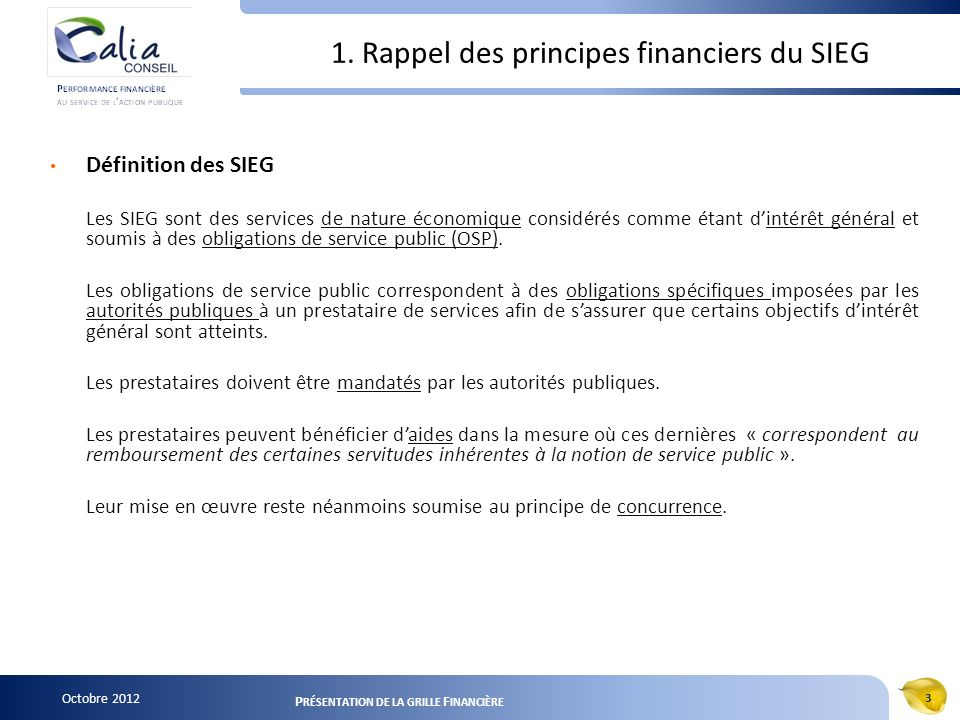 1. Rappel des principes financiers du SIEG