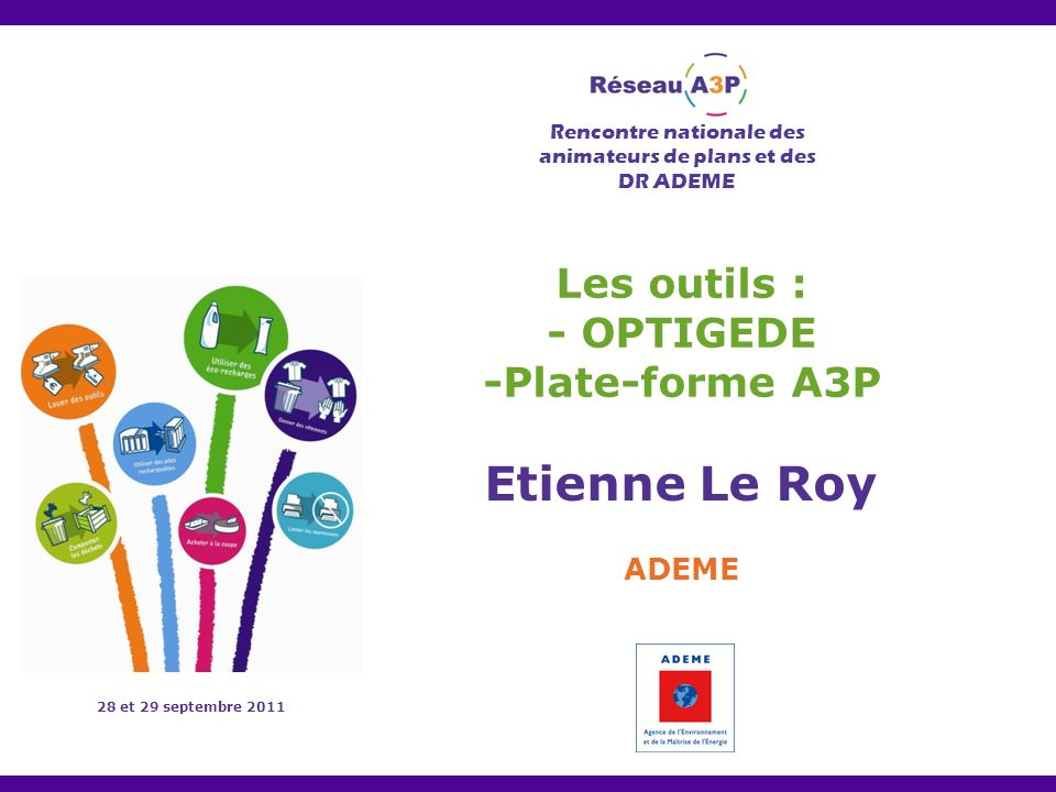 Les outils : - OPTIGEDE -Plate-forme A3P