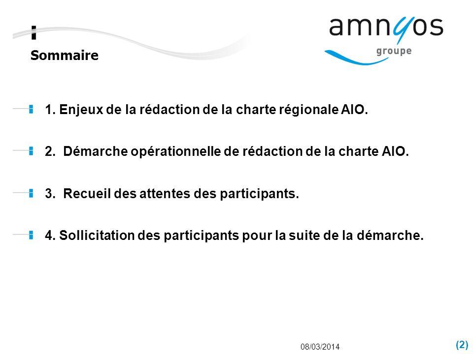 1. Enjeux de la rédaction de la charte régionale AIO.