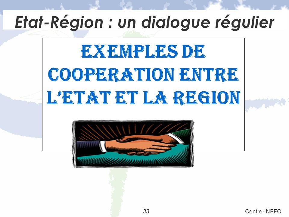 Etat-Région : un dialogue régulier