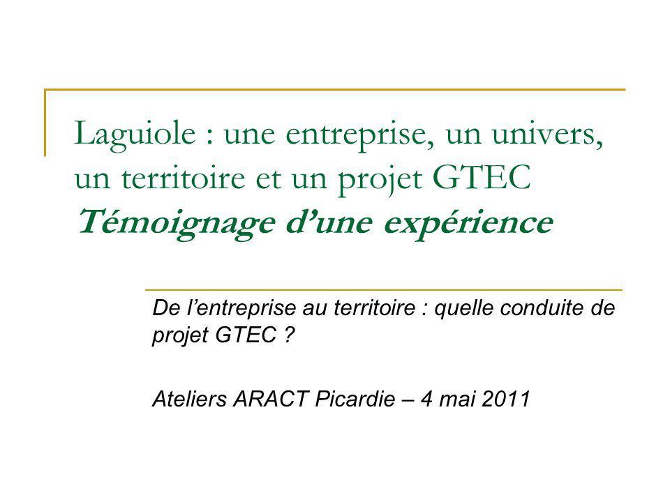 Laguiole : une entreprise, un univers, un territoire et un projet GTEC Témoignage d'une expérience
