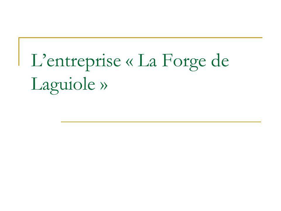 L'entreprise « La Forge de Laguiole »