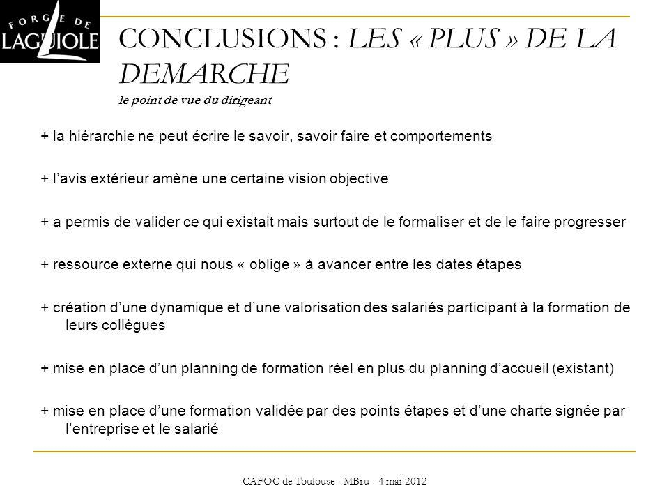 CONCLUSIONS : LES « PLUS » DE LA DEMARCHE le point de vue du dirigeant