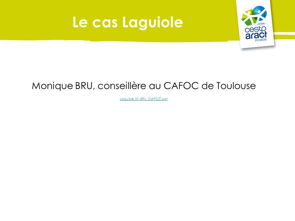 Le cas Laguiole Monique BRU, conseillère au CAFOC de Toulouse